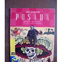 Jose Guadalupe Posada-ilust-aut-hugo Iriart-edi-l.del Rincón