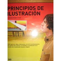 Principios De Ilustración. Lawrence Zeegen, Ed.gustavo Gili