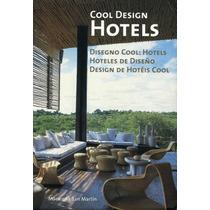 Libro Cool Design Hotels Macarena San Martin Dis Interiores