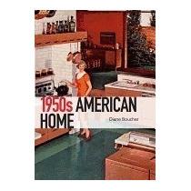 Libro 950s American Home, Diane Boucher