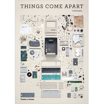 Libro Things Come Apart: A Teardown Manual For Modern Living