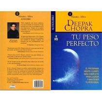 Deepak Chopra Tu Peso Perfecto Mp3 Audio Audiolibro Motiva