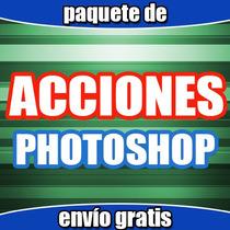 Acciones Para Photoshop Diseño Grafico Gran Variedad