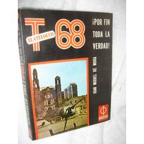 Libro Tlatelolco 68 La Verdad De Editores Asociados