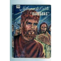 Tlax Comic Milagros De Cristo # 2 La Vida De Barrabas