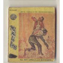 Mini Libros #641 Orgullo Bohemio 5/2/79 Editormex B/n Comic