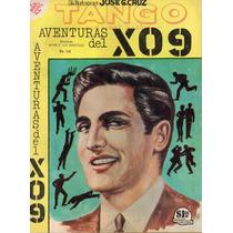 Tango Aventuras Del X09 Ediciones Jose G. Cruz Año 1966