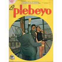 El Plebeyo Ediciones Jose G. Cruz Años 60s Y 70s