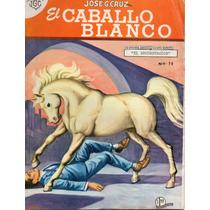 El Caballo Blanco Ediciones Jose G. Gruz Años 60s