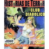 Tlax Comic De Terror Historias De Terror ( Club Diabolico)