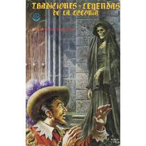 Tradiciones Y Leyendas De La Colonia Numero Especial Au1