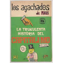 Comic Rius Agachados Trukulenta Historia Capitalismo 1974