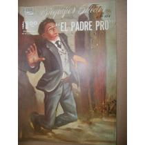 El Padre Agustin Pro Biografias Selectas Edar Comic 1961