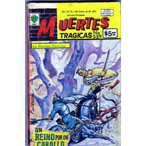 Tlax Comic Muertes Trágicas #529 ( Un Reino Por Un Caballo)
