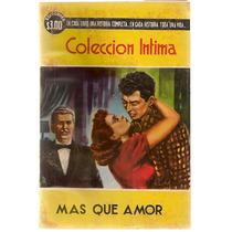 Librocomic Novela Amor # 5 Colección Intima 318 Pag 1955 Nvb