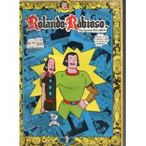 Cómic Rolando El Rabioso, No. 99, Sep. 1966, 32 P. 17x23 Cm.