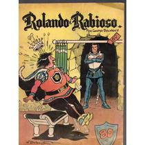 Cómic Rolando El Rabioso, No. 16, Sep.1957,32 P. 17 X 23 Cm.