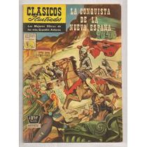 Clásicos Ilustrados #101 La Conquista De Nueva España 1960