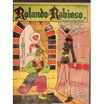 Cómic Rolando El Rabioso, No. 133, Feb. 1957,32p. 17x23 Cm.