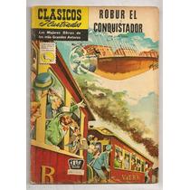 Clásicos Ilustrados #118 Robur El Conquistador 1962