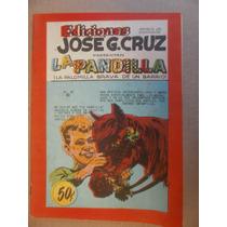 La Pandilla # 40 Jose G. Cruz Mexico Años 50