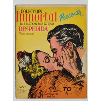 1956 Coleccion Inmortal 2 Revista Ilustrada Por Jose G. Cruz