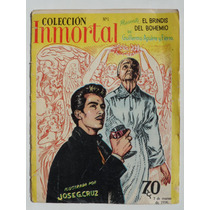 1956 Coleccion Inmortal 1 Revista Ilustrada Por Jose G. Cruz