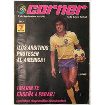 Corner # 3 Luizinho Marín Pilar Reyes Castrejón Rangel