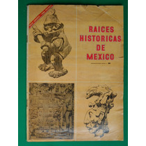 1966 Raices Historicas De Mexico Album De Estampas Novaro