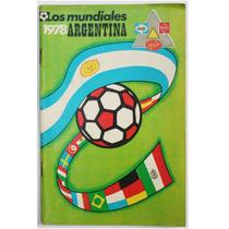 Los Mundiales 1978 Argentina Sedes Revista Info Sealy