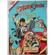 Superman # 213 Supercomic Karate Kid Novaro 1981 Aguila