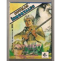 Novelas Inmortales Comics Ultimos Números 1a Edición