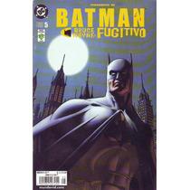 Batman Bruce Wayne: Fugitivo Tomo # 5 Editorial Vid