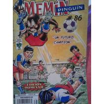 Memin Pinguin #86, Un Futuro Campeon, Ed Vid 2007