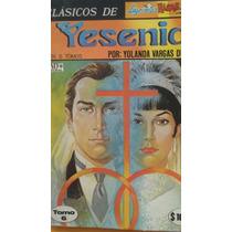 Yesenia Tomo 6, Clasicos De Lagrimas, Risas Y Amor, Ed Vid