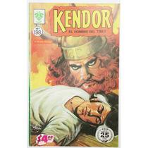 Kendor El Hombre Del Tibet # 198 Ed. De La Parra 1976