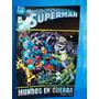 Superman Mundos En Guerra Tomo 1 Editorial Vid