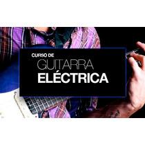Curso De Guitarra Electrica Mas Regalos