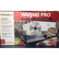 Rebanadora Waring Pro