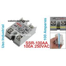 Relay Ssr Relevador De 100 Amperes Para 120v Y 220 Vca