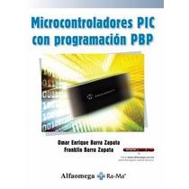 Libro:microcontroladores Pic Con Programacion Pbp