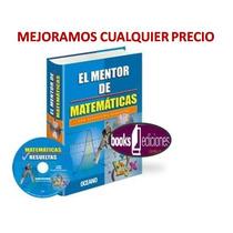 El Mentor De Las Matematicas 1 Tomo + 1 Cd