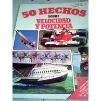 50 Hechos Sobre Velocidad Y Potencia Libro Vv4