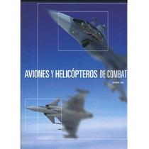 Aviones Y Helicópteros De Combate