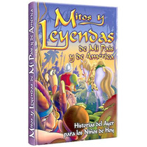 Mitos Y Leyendas De Mi País Y De América 1 Vol