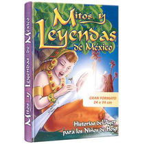 Mitos Y Leyendas De México, De América Y Del Mundo 1 Vol + 1