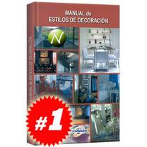 Manual De Estilos De Decoración 1 Vol. Nuevo Y Original