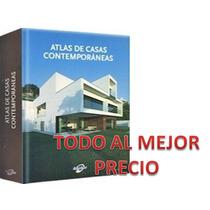 Atlas De Casas Contemporaneas 1 Tomo