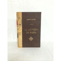 La Asunción De María 1 Vol José M. Bover
