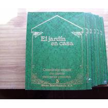Encic. De Jardinería El Jardín En Casa-lote 4 Tomos(1al4)hm4